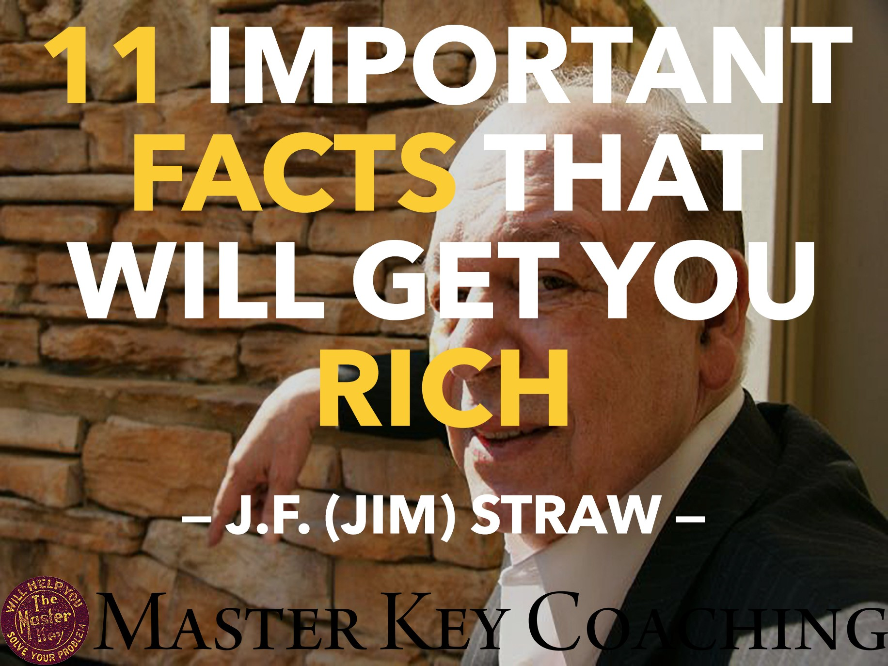 You Can Move Mountains: 11 Important Facts from the Legendary $500,000,000 Man That Will Get You Rich (themasterkeymentor.com)